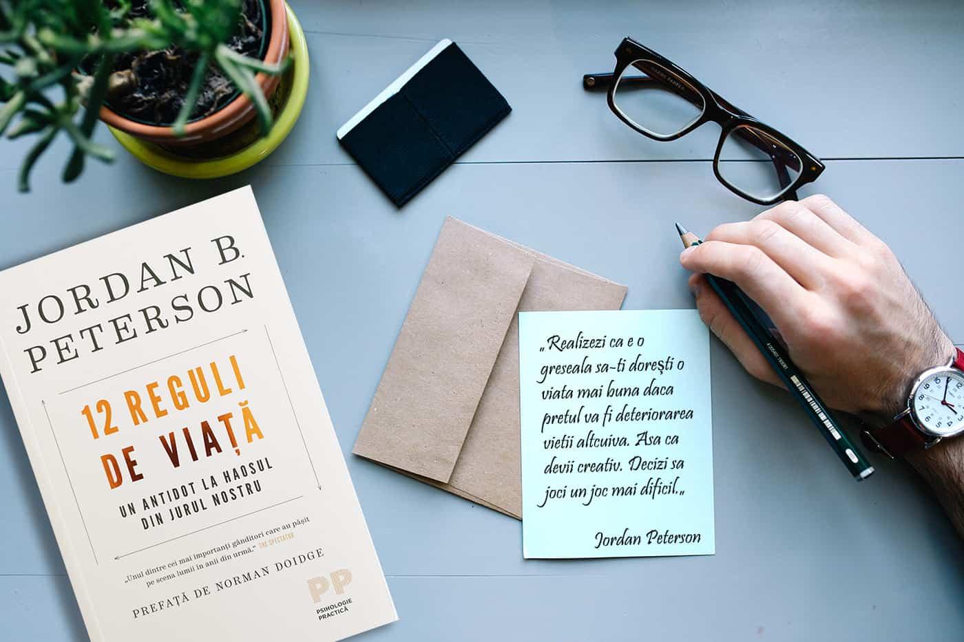 12 reguli de viata Jordan Peterson